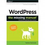 WordPress: The Missing Manual er også en god WordPress-bog på engelsk